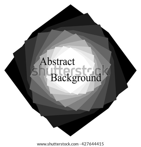 Monochrome Abstract Background. A Pile of Twisted  Polygons from Small White to Large Black.  Template for  Labels,  Banners, Badges, Posters, Stickers and Advertising Actions. Vector Illustration - stock vector