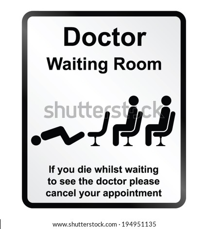 Monochrome comical doctors waiting room public information sign isolated on white background - stock vector