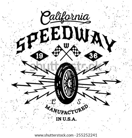 "monochrome vintage biker label , badge , logo  "" California Speedway "" for hipster poster or t-shirt print with wheel, lightning - stock vector"