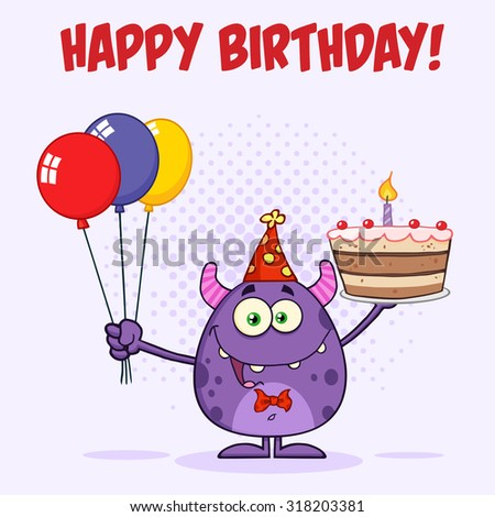 Monster Holding Up A Colorful Balloons And Birthday Cake. Vector Illustration Greeting Card - stock vector