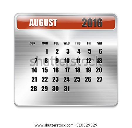Monthly calendar for August 2016 on metallic plate, orange holidays. Can be used for business and office calendars, website design, prints etc. Vector Illustration - stock vector