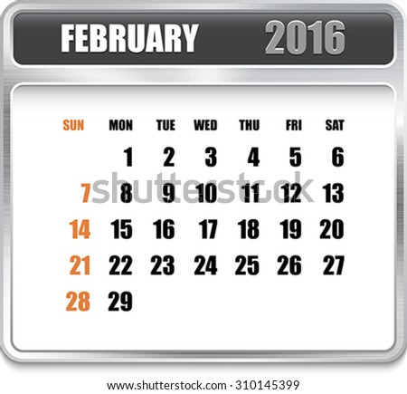 Monthly calendar for February 2016 on metallic plate, orange holidays. Can be used for business and office calendars, website design, prints etc. Vector Illustration