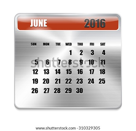 Monthly calendar for June 2016 on metallic plate, orange holidays. Can be used for business and office calendars, website design, prints etc. Vector Illustration - stock vector