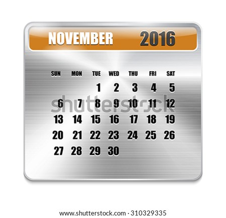 Monthly calendar for November 2016 on metallic plate, orange holidays. Can be used for business and office calendars, website design, prints etc. Vector Illustration - stock vector
