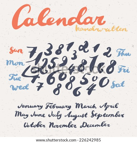 Months of the year, days of the week and numbers set. Handwritten calligraphy. - stock vector