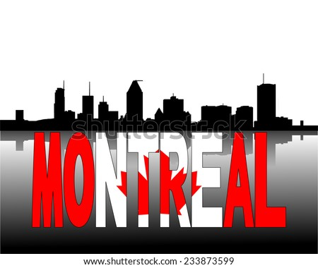 Montreal skyline reflected with Canadian flag text vector illustration  - stock vector