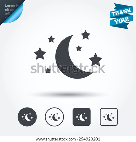 Moon and stars icon. Sleep dreams symbol. Night or bed time sign. Circle and square buttons. Flat design set. Thank you ribbon. Vector - stock vector