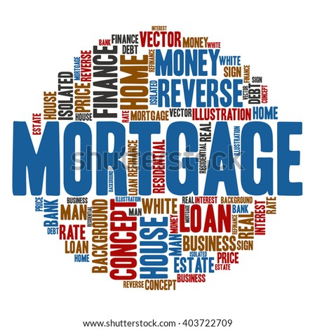 Mortgage ,Word cloud art  background