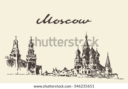 Moscow, Russia. Red square, Kremlin, Saint Basil's Cathedral, vector illustration, hand drawn, sketch - stock vector