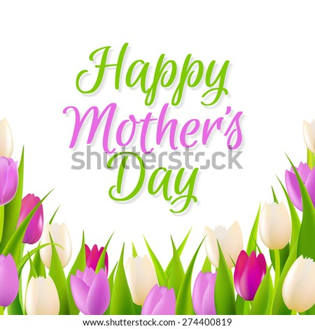 Mother Day Card With Tulips With Gradient Mesh, Vector Illustration - stock vector