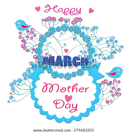 Mother Day vector greeting card - 8 march International Women's Day - cute detailed floral composition with birds, ribbon, classic circle frame label and greeting text / date. Delicate blue decor. - stock vector