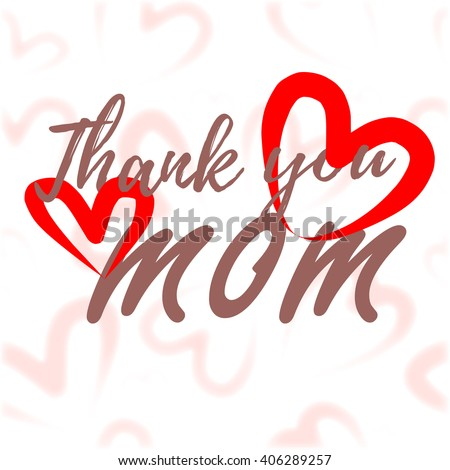 Mothers Day Calligraphy Background Lettering Thank Stock