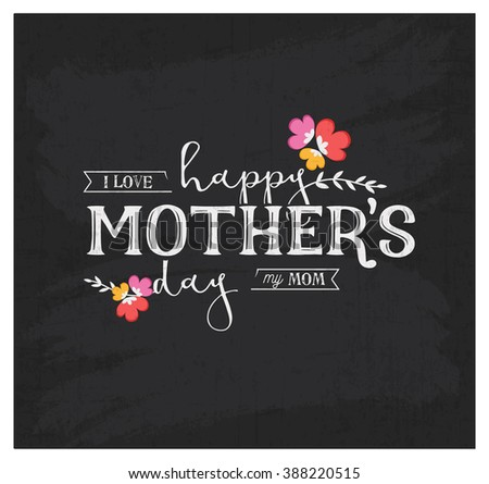 Mother's Day Design Element for Greeting Cards in Vintage Style on Chalkboard - stock vector