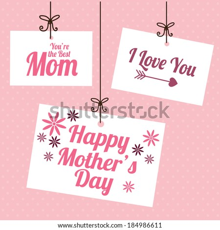 Mother's day design over pink background, vector illustration - stock vector