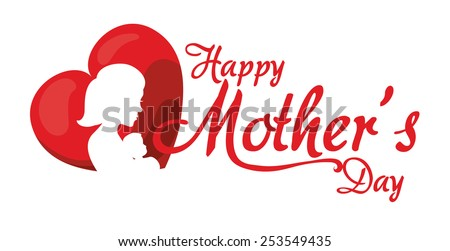 mothers day design, vector illustration eps10 graphic  - stock vector