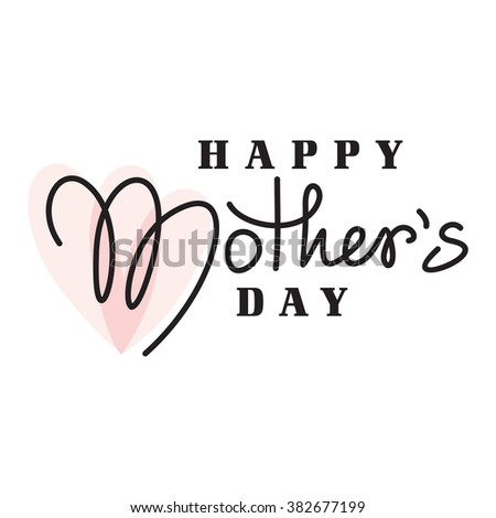 mothers day hand lettering handmade calligraphy - stock vector