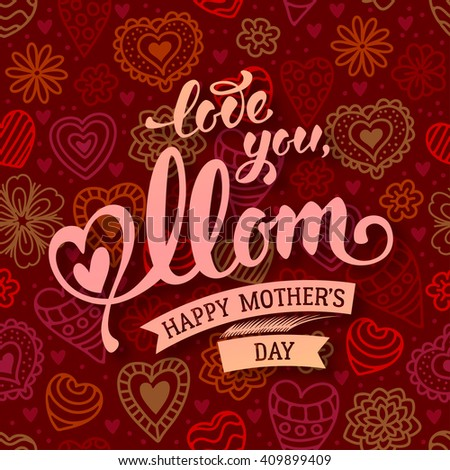 Mothers Day Lettering Calligraphic Design on Red Doodle Hand Drawn Background. Happy Mothers Day Inscription. Vector Illustration For Greeting Card and Other Print Templates. - stock vector