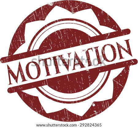 Motivation grunge seal - stock vector