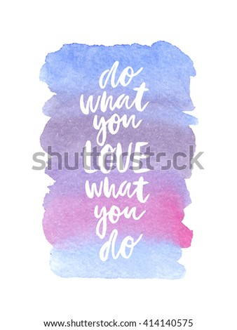 """Motivation poster """"do what you love"""" Vector illustration. - stock vector"""