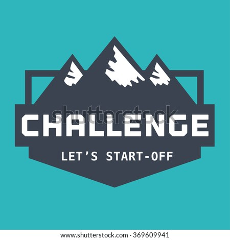 Motivation quote challenge lets startoff business stock vector motivation quote challenge lets start off business challenges sign concept logo sign template pronofoot35fo Image collections