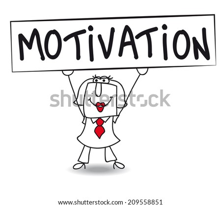 Motivation with Karen. Karen holds a placard on which there wrote MOTIVATION. Concept of a thing that motivates or encourages one to do something. - stock vector