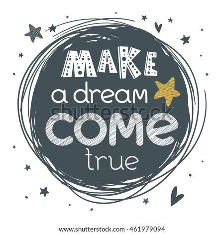 making a dream come true