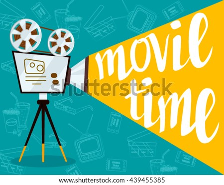Movie time concept.Creative template for cinema poster, banner  in retro cartoon style.Vector illustration of film projector  with film reels and lettering - stock vector