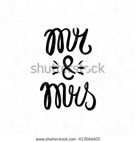 Mr and mrs. Black and white lettering. Decorative letter. Hand drawn lettering. Quote. Vector hand-painted illustration. Decorative inscription. Font, motivational poster. Vintage illustration. Love. - stock vector