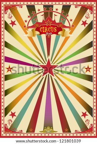 Multicolor circus. A wonderful circus poster for a big party ! - stock vector