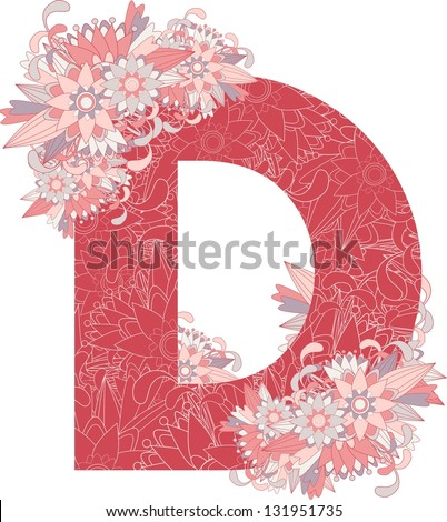 Multicolor patterned letter D with floral elements. Vector illustration - stock vector