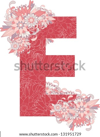 Multicolor patterned letter E with floral elements. Vector illustration - stock vector