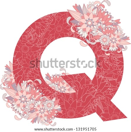 Multicolor patterned letter Q with floral elements. Vector illustration - stock vector