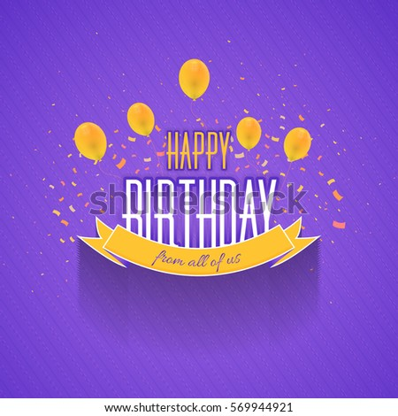 Multicolored Happy Birthday Celebration Design, Vector Ornament Elements, Greeting Card Template Violet Colors Background