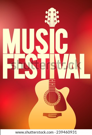 Music festival concert poster template. Acoustic guitar shape on the red background vector illustration. - stock vector