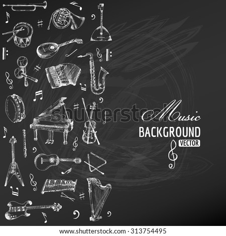 Music Instruments Background - hand drawn on chalkboard - vector - stock vector