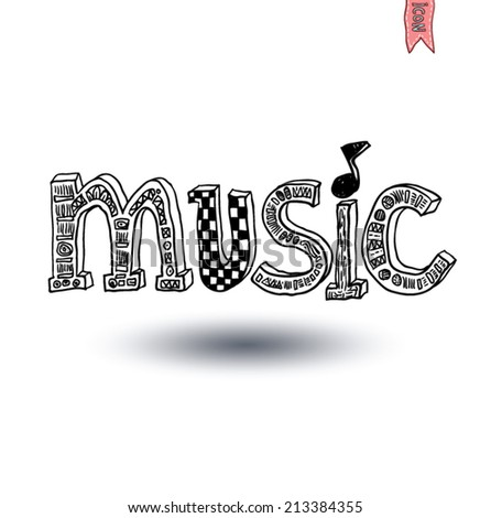 music lettering, hand drawn illustration. - stock vector