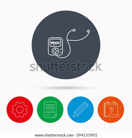 Music player icon. Songs portable device sign. Multimedia sound technology symbol. Calendar, cogwheel, document file and pencil icons. - stock vector