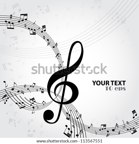 Music. Treble clef and notes for your design - stock vector