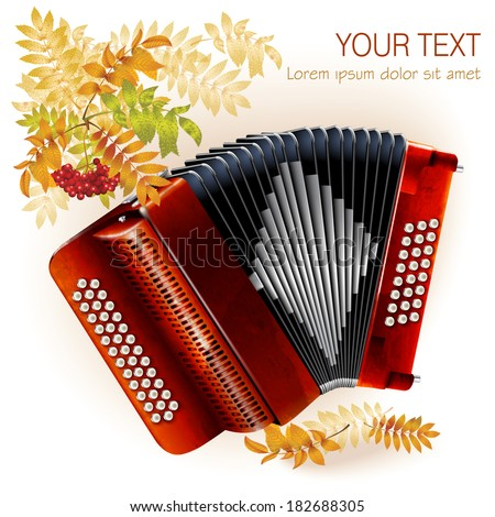 Musical background series. Classical bayan (accordion). Isolated on white autumn background with yellow leaves and a bunch of rowan  - stock vector