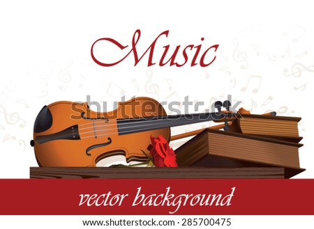Musical background with violin, books and rose. - stock vector