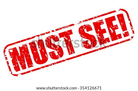 MUST SEE red stamp text on white - stock vector