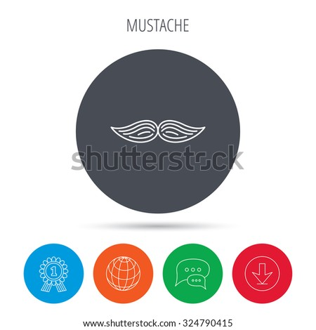Mustache icon. Hipster symbol. Gentleman sign. Globe, download and speech bubble buttons. Winner award symbol. Vector - stock vector