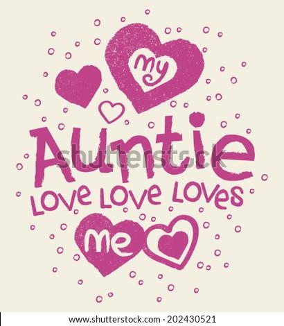 My Auntie Loves Me Kids Tshirt Screen - stock vector