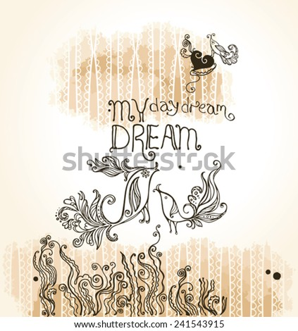 My Dream. Romantic card with a pair of birds. Illustration hand drawing. - stock vector