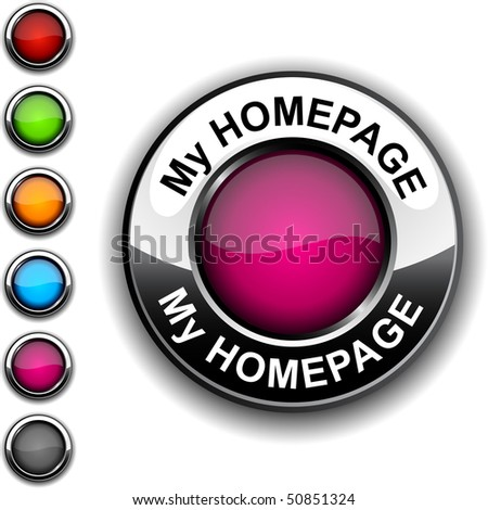 My homepage realistic button. Vector.