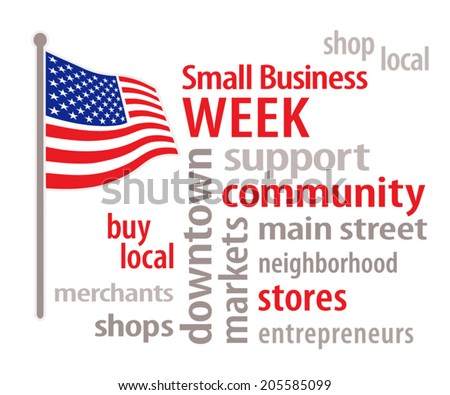 National Small Business Week,  patriotic stars and stripes American flag, word cloud illustration, to honor and celebrate United States top small business owners and entrepreneurs. EPS8 compatible. - stock vector