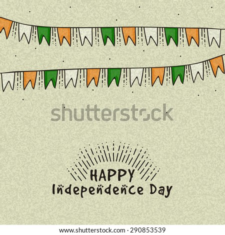 National tricolor bunting decorated greeting card for Happy Indian Independence Day celebration. - stock vector