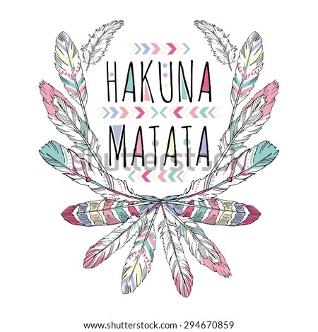 native american poster, t-shirt design, hakuna matata, lettering - stock vector