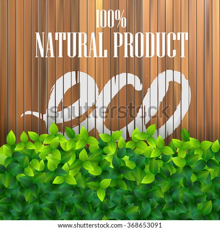 natural background with wooden planks and green leaves - stock vector