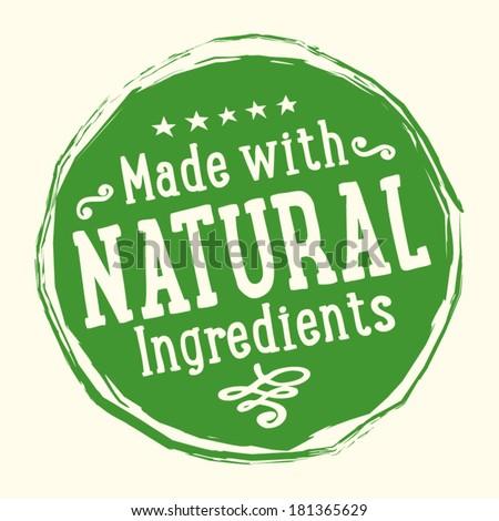 Natural Ingredients Badge - stock vector
